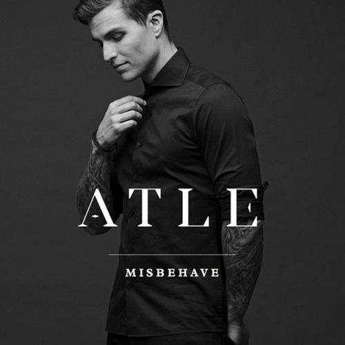 Atle - Misbehave