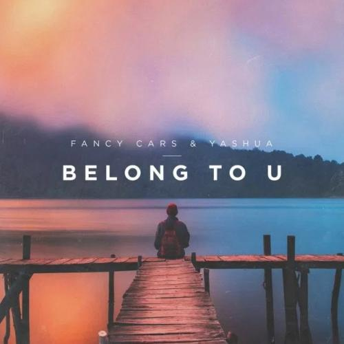 Fancy Cars feat. Yashua - Belong To U