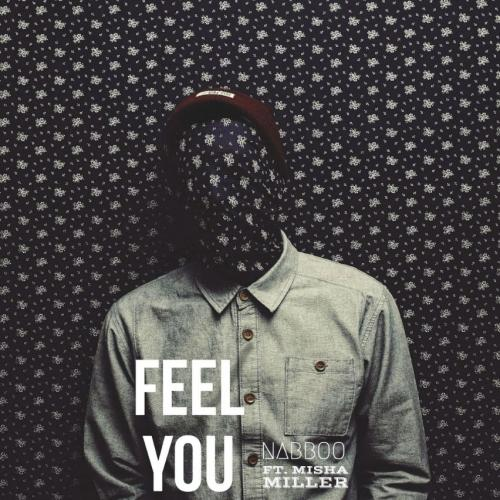 naBBoo feat. Misha Miller - Feel You