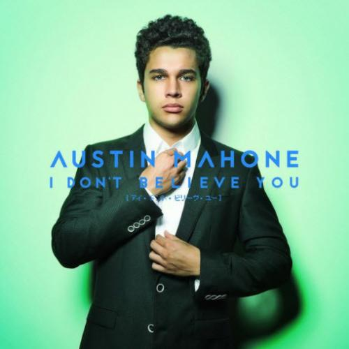 Austin Mahone - I Don t Believe You