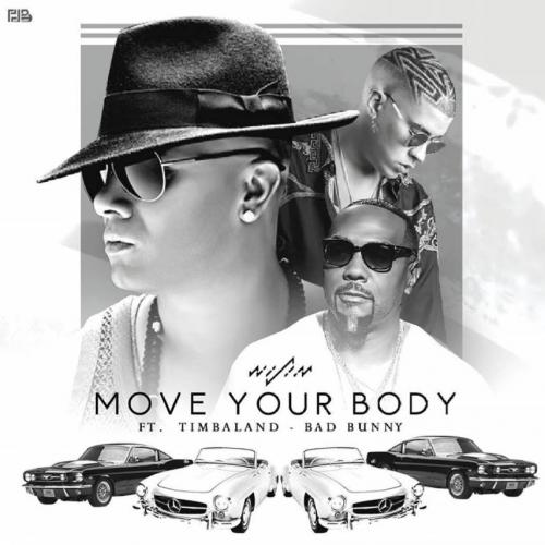 Wisin feat. Timbaland & Bad Bunny - Move Your Body