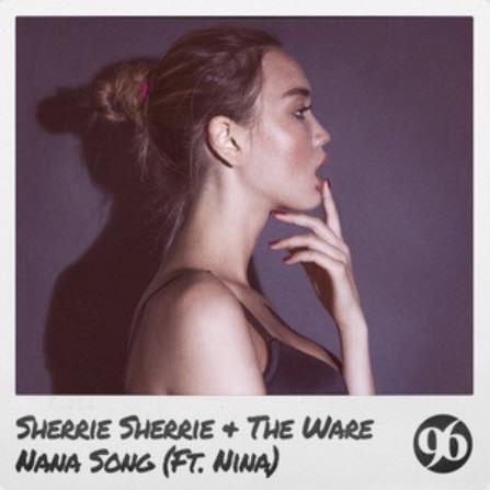 Sherrie Sherrie & The Ware Nana Song (Ft. Nina)