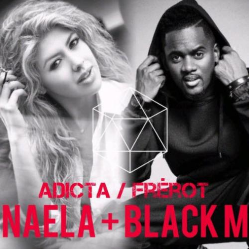 Naela feat. Black M - Adicta (French Mix)