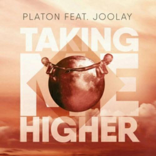 Platon feat. Joolay - Taking Me Higher