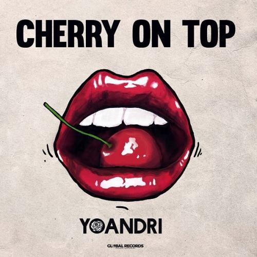 Yoandri - Cherry On Top