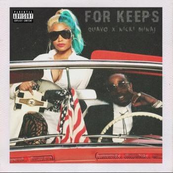 Quavo & Nicki Minaj - She For Keeps