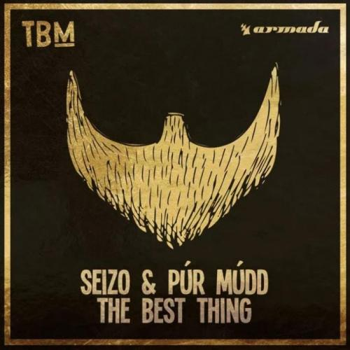 Seizo & Pur Mudd - The Best Thing